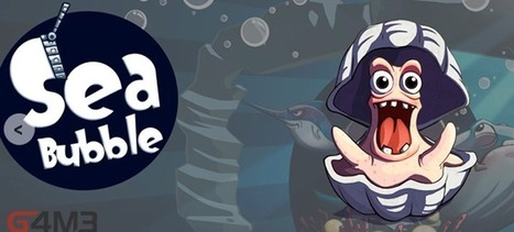 Sea Bubble HD 1.01 | Android Fans | Scoop.it