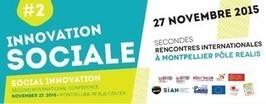 Rencontres Internationales de l'Innovation Sociale #2 | #Réseaux sociaux et #RH2.0 - #Création d'entreprise- #Recrutement | Scoop.it
