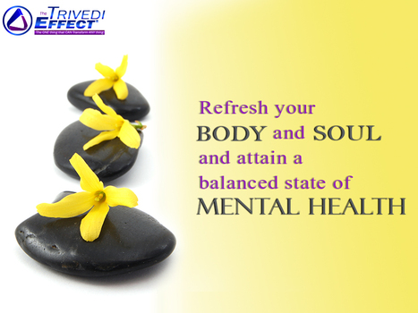 Exploring new horizons of mental health through The Trivedi Effect® | Health and Wellness | Scoop.it