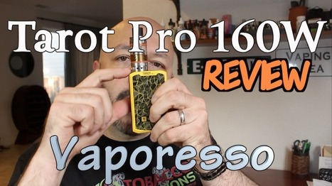 Vaporesso Tarot Pro 160W Review | Tobacco Solutions | Electronic cigarette reviews, news and coupons | Scoop.it
