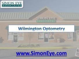 Wilmington Optometry - SimonEye.com   Eye Doctor Delaware   Scoop.it