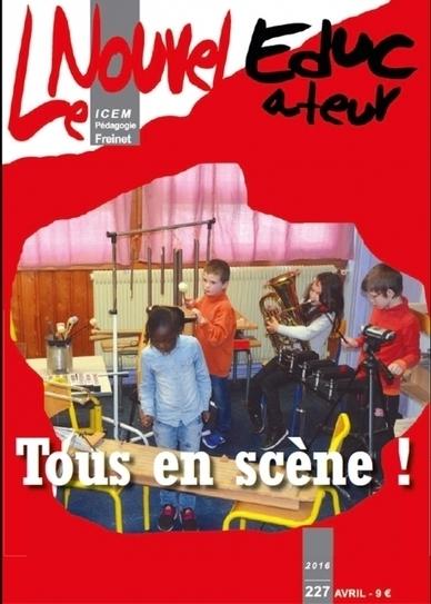 Le Nouvel Educateur - n°227 - Avril 2016 | Les dernières revues reçues à la Bibliothèque ESPE Montauban | Scoop.it