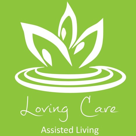 Loving Care Assisted Livin | Lynn2ei | Scoop.it