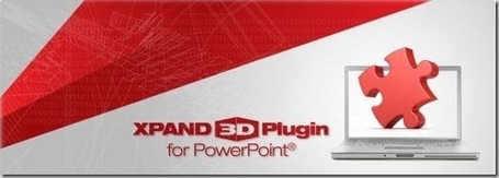 Convert Presentations To 3D Format With XPAND 3D Plugin for PowerPoint | Gabriel Catalano human being | #INperfeccion® a way to find new insight & perspectives | Scoop.it