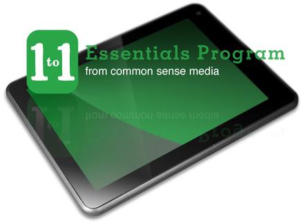 1-to-1 Essentials Program | Common Sense Media | Digital citizens in school | Scoop.it