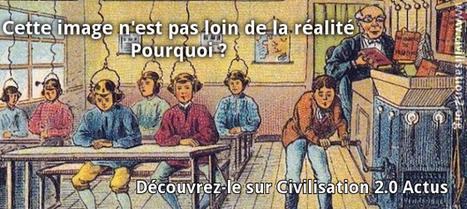 L'école est-elle devenue obsolète ? | Civilisation 2.0 | Scoop.it