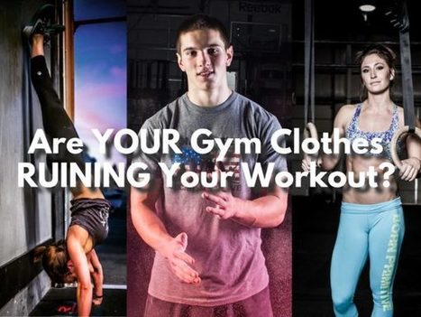 Importance of the Right Gym Clothes - The Best Athletic Apparel - | Fitness | Scoop.it