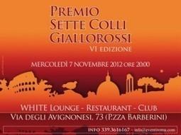 Mercoledì 7 Novembre la sesta edizione del Premio Sette Colli Giallorossi   Roma Daily News - Il sito di informazione di Roma - Notizie, news su Roma   Travel Guide about Rome, Italy   Scoop.it