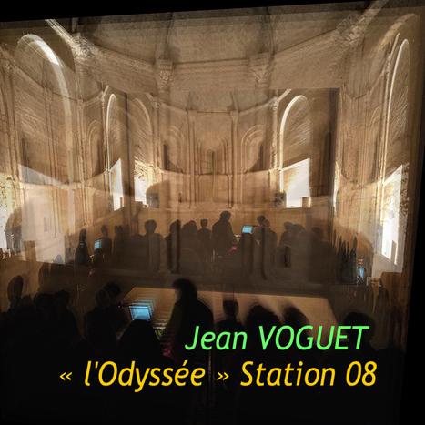 La Station 08 de « l'Odyssée » en ligne sur Bandcamp !   Jean VOGUET compositeur   Scoop.it