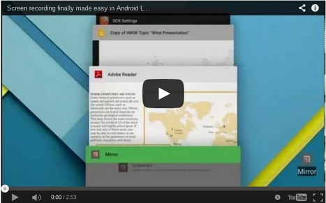 G-learning: Screen recording finally made easy in Android Lollipop | glearning | Scoop.it