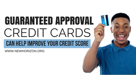 How Guaranteed Approval Credit Cards Can Help Improve Your Credit Score | Daily Personal Finance Tidbits | Scoop.it