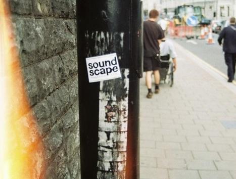 Soundscape | DESARTSONNANTS - CRÉATION SONORE ET ENVIRONNEMENT - ENVIRONMENTAL SOUND ART - PAYSAGES ET ECOLOGIE SONORE | Scoop.it