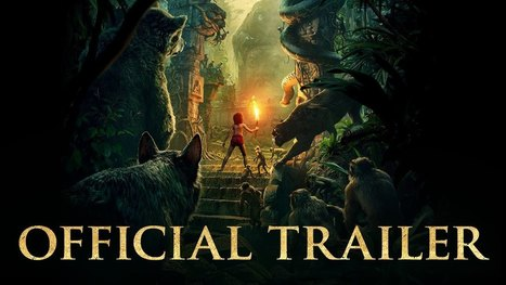 The Jungle Book Official Trailer | Total Knowledge | Scoop.it
