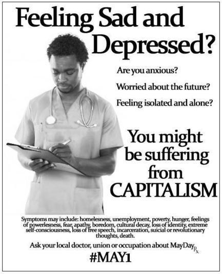 GREAT POSTER: On the Damage Capitalism may have to your health and well being. Download | Drugs, Society, Human Rights & Justice | Scoop.it