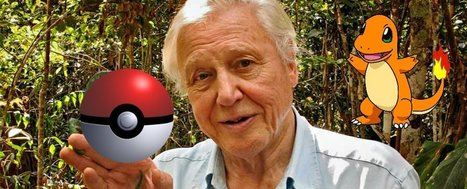 David Attenborough narrating Pokémon Go is everything you dreamed and more | Cyborg Lives | Scoop.it