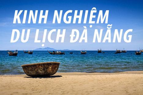 Kinh nghiệm du lịch Đà Nẵng tự túc, du lịch bụi (hướng dẫn chi tiết) | Kinh nghiệm phượt Hà Giang | Scoop.it