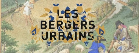 Les Bergers Urbains | Innovation sociale | Scoop.it