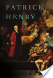 "Patrick Henry | Patrick Henry's ""Speech to the Virgina Convention"" | Scoop.it"