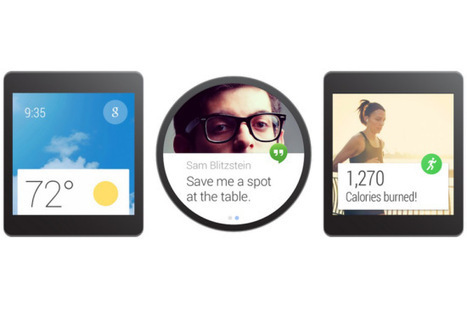 Android Wear: Google's Smartwatch Plans Come Into Focus | UX-UI-Wearable-Tech for Enhanced Human | Scoop.it