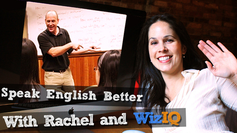 Would you like to Speak English more clearly?|Rachel's English on WizIQ | Learning English is a Journey | Scoop.it