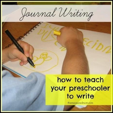 How to teach journal writing in preschool - The Measured Mom   Teach Preschool   Scoop.it