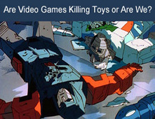 Are Video Games Killing Toys Or Are We? via CrowdFunde | BI Revolution | Scoop.it