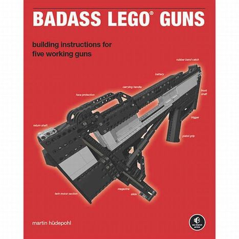 Light Up Your Life With How-To Book of Lego Guns   All Geeks   Scoop.it