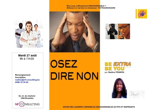 http:// OSEZ DIRE NON | BE EXTRA BE YOU | Scoop.it