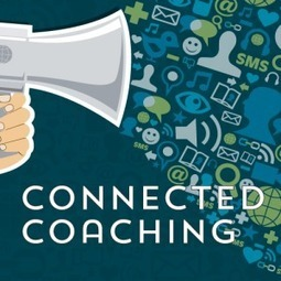 Connected Coaching – Starts June 10! | Connected educator | Scoop.it