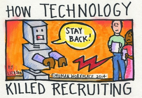 How Technology Killed Recruiting | MGMT 307 (Hayden) | Scoop.it