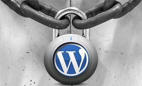 Analizando la #Seguridad de tu #WordPress | JOIN SCOOP.IT AND FOLLOW ME ON SCOOP.IT | Scoop.it