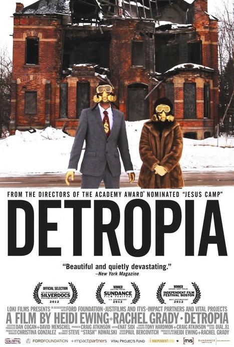 Detropia | Christopher Lock Mini-Film Reviews | Scoop.it