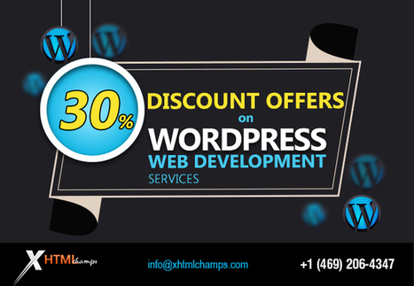 Unique WordPress Web Development Solutions from Xhtmlchamps - WhaTech | Web Design and Development | Scoop.it