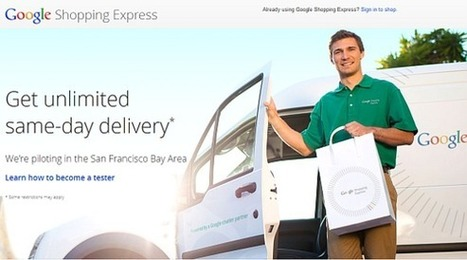 Google Shopping Express: die nächste Internet-Revolution? | Social Media Superstar | Scoop.it