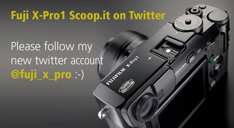Fuji-X-Pro1 Scoop.it  on Twitter | Thomas Menk | Fuji X-Pro1 | Scoop.it