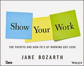Big Dog, Little Dog: Show Your Work | Leadership, Innovation, and Creativity | Scoop.it