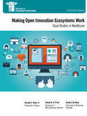 Making Open Innovation Ecosystems Work: Case Studies in Healthcare | IBM Center for the Business of Government | All about Open Innovation | Scoop.it