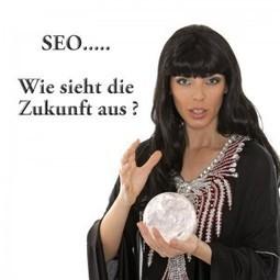 Wohin geht die Suchmaschinen-Optimierung der Zukunft?   SEO   Scoop.it