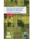 CEPAL - Information and communication technologies for agricultural development in Latin America: trends, barriers and policies | TIC para el Desarrollo | Scoop.it