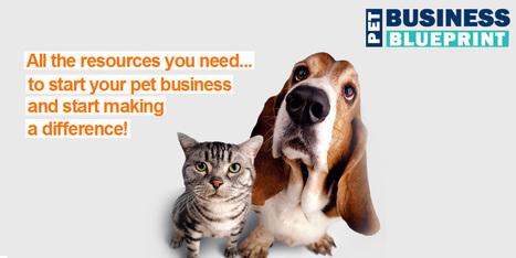 Start Your Own Pet Business Today!! | Pet Business Blueprint | Scoop.it
