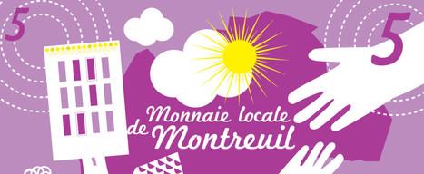 Monnaie alternative : Montreuil a la Pêche | Monnaies En Débat | Scoop.it