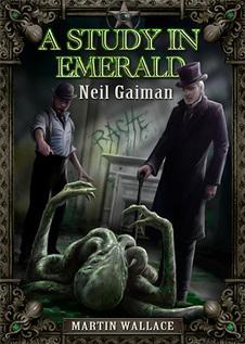 A Study in Emerald « Treefrog Games | Lovecraftian Gaming | Scoop.it