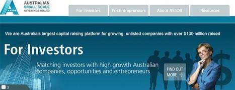 Exploring ASSOB: A $130 Million Crowdfunding Model that Works | Capital raising in Australia | Scoop.it