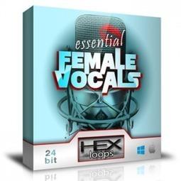 Download Essential Female Vocals Samples and Loops - Vox Sounds | Hex Loops | Drum Kits | Scoop.it
