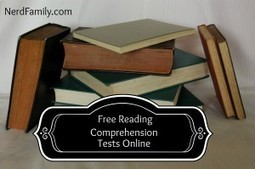 Free Reading Comprehension Tests Online - NerdFamily Things   Digital Texts and Tools   Scoop.it