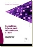 Competència informacional del currículum a l'aula. | Publicaciones de referéncia sobre Competencia informacional. | Scoop.it
