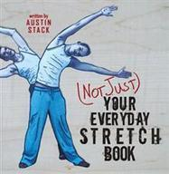(Not Just) Your Everyday Stretch Book - Austin Stack : Trafford Book Store   Trafford Publishing Bookstore   Scoop.it