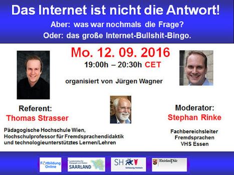 Globinars: Webinar: Das Internet ist nicht die Antwort! Aber, was war nochmals die Frage? | Moodle and Web 2.0 | Scoop.it