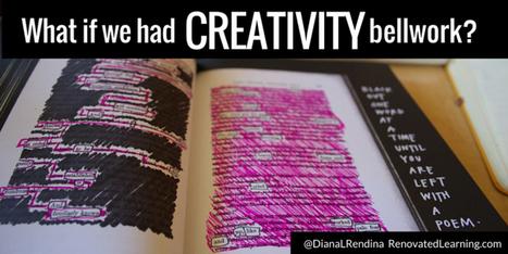 What if we had CREATIVITY bellwork? - Renovated Learning @DianaLRendina | Kunst & Cultuur in de klas | Scoop.it