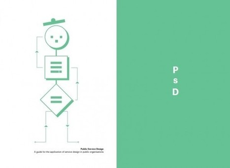 Public Service Design: A guide for the application of service design in public organisations | The SPIDER Project | DESIGN THINKING | methods & tools | Scoop.it